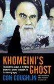 Khomeini's Ghost (eBook, ePUB)