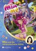 Mia und die verwunschene Höhle / Mia and me Bd.10
