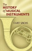 The History of Musical Instruments (eBook, ePUB)