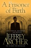 A Prisoner of Birth (eBook, ePUB)
