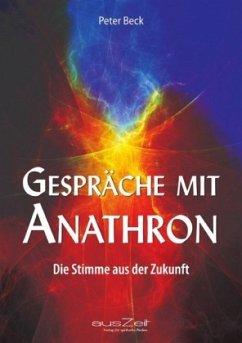 Gespräche mit Anathron - Beck, Peter