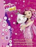 Noch mehr Lieblingsgeschichten zum Vor- und Selberlesen / Mia and me Vorlesebücher