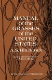 Manual of the Grasses of the United States, Volume One (eBook, ePUB)