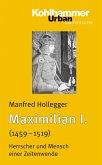 Maximilian I. (eBook, PDF)