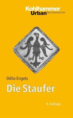 Die Staufer (eBook, PDF) - Engels, Odilo