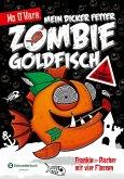 Frankie - Rächer mit vier Flossen / Mein dicker fetter Zombie-Goldfisch Bd.4