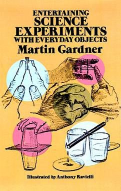 Entertaining Science Experiments with Everyday Objects (eBook, ePUB) - Gardner, Martin
