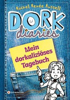 DORK Diaries - Mein dorkaliziöses Tagebuch! - Russell, Rachel R.