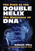 The Path to the Double Helix (eBook, ePUB)