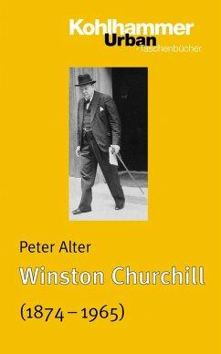 Winston Churchill (eBook, PDF) - Alter, Peter