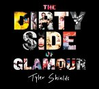 The Dirty Side of Glamour (eBook, ePUB)