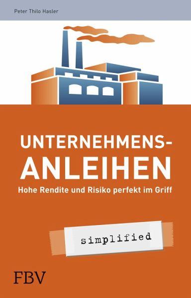 Unternehmensanleihen - simplified (eBook, PDF) - Thilo, Hasler Peter