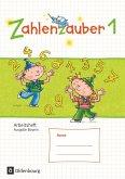 Zahlenzauber 1 Arbeitsheft Ausgabe S Bayern