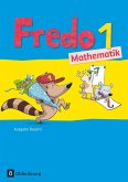 Fredo 1. Jahrgangsstufe Mathematik. Schülerbuch. Ausgabe Bayern
