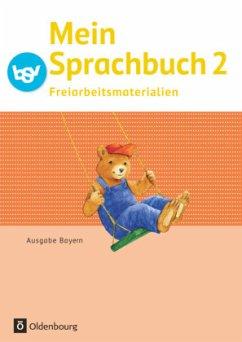 Mein Sprachbuch 2. Jahrgangsstufe NEU Bayern Freiarbeitsmaterialien