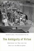 Ambiquity of Virtue, The