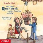 Der kleine Ritter Trenk und der Turmbau zu Babel / Der kleine Ritter Trenk Bd.6 (1 Audio-CD)