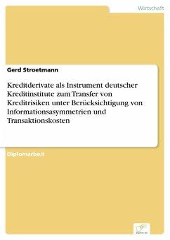 Kreditderivate als Instrument deutscher Krediti...