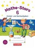 Mathe-Stars 6. Schuljahr. Knobel- und Sachaufgaben / Mathe-Stars Knobel- und Sachaufgaben Bd.6
