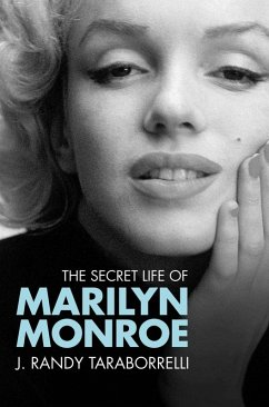 The Secret Life of Marilyn Monroe (eBook, ePUB) - Taraborrelli, J. Randy