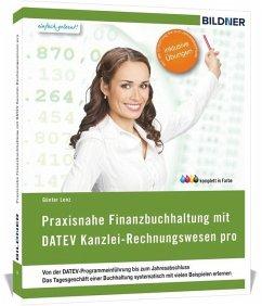 DATEV Kanzlei Rechnungswesen pro: Das komplette Lernbuch für Einsteiger - Lenz, Günter