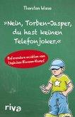 """""""Nein, Torben-Jasper, du hast keinen Telefonjoker."""" (eBook, ePUB)"""
