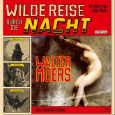 Wilde Reise durch die Nacht (MP3-Download)
