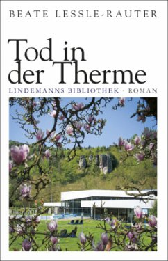 Tod in der Therme - Lessle-Rauter, Beate