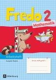 Fredo 2. Jahrgangsstufe Mathematik Arbeitsheft. Ausgabe Bayern