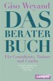 Das Berater-Buch - Für Consultants, Trainer und Coachs (eBook, PDF)