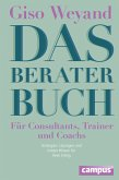 Das Berater-Buch - Für Consultants, Trainer und Coachs (eBook, ePUB)