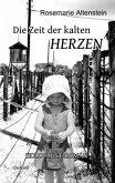 Die Zeit der kalten Herzen - Holocaust-Roman