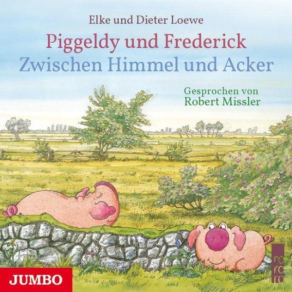 Piggeldy und Frederick. Zwischen Himmel und Acker, Audio