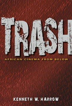 Trash (eBook, ePUB) - Harrow, Kenneth W.