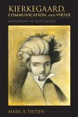 Kierkegaard, Communication, and Virtue (eBook, ePUB)