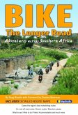 Southern Africa BIKE: The Longer Road