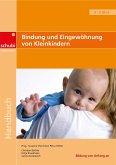 Bindung und Eingewöhnung von Kleinkindern. Handbuch