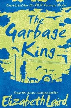 The Garbage King (eBook, ePUB) - Laird, Elizabeth