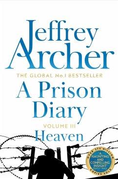 A Prison Diary 3 (eBook, ePUB) - Archer, Jeffrey