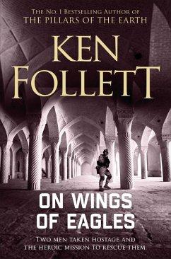 On Wings of Eagles (eBook, ePUB) - Follett, Ken