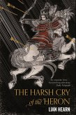 The Harsh Cry of the Heron (eBook, ePUB)