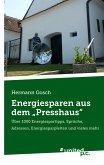 """Energiesparen aus dem """"Presshaus"""" (eBook, ePUB)"""