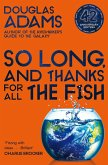 So Long, and Thanks for All the Fish (eBook, ePUB)