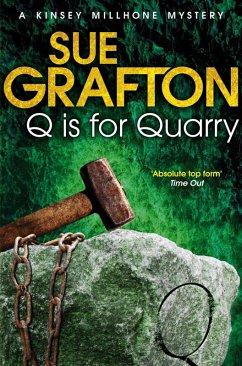 Q is for Quarry (eBook, ePUB) - Grafton, Sue