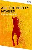 All the Pretty Horses (eBook, ePUB)
