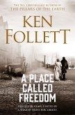 A Place Called Freedom (eBook, ePUB)