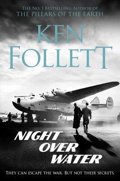 Night Over Water (eBook, ePUB) - Follett, Ken