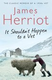 It Shouldn't Happen to a Vet (eBook, ePUB)