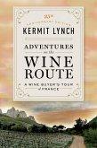 Adventures on the Wine Route (eBook, ePUB)