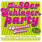 Die 50er Schlagerparty-40 Deutsche Kulthits